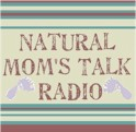 Natural Moms Talk Radio